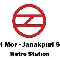 Dabri Mor - Janakpuri South