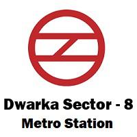 Dwarka Sector - 8