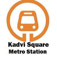 Kadvi Square