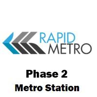 Phase 2 (Rapid Metro)