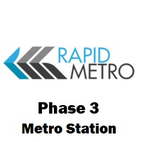 Phase 3 (Rapid Metro)