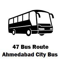 47 AMTS Bus route Kalupur Terminus to Kalupur Terminus (Anti Circular Route)