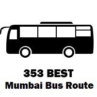 353 Bus route Mumbai Wadala Depot to Tagore Nagar No 5