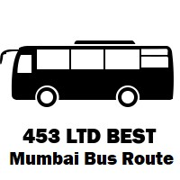 453 LTD Bus route Mumbai Wadala Depot to Lokmanya Nagar (Thane)