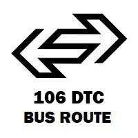 106 DTC Bus Route Fatehpuri to Qutab Garh Border