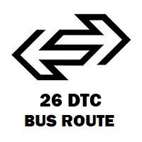 26 DTC Bus Route Dr Mukherjee Nagar Bandh to Sewa Nagar Railway Crossing
