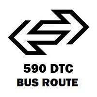 590 DTC Bus Route Chattarpur Pahari Syndicate Bank to Shivaji Stadium