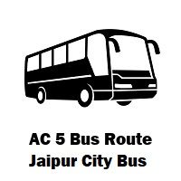 AC 5 Bus route Jaipur Agrawal Farm to Amber