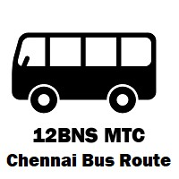 12BNS Bus route Chennai Vadapalani B.S to Fore Shore Estate