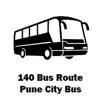 140 Bus route Pune Rajiv Gandhi Nagar Upper Depot to Central Building
