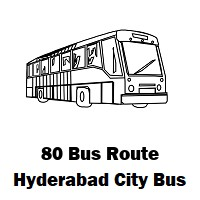 80 Bus Route Hyderabad Stops & Timing - Afzalgunj Bus Stop to